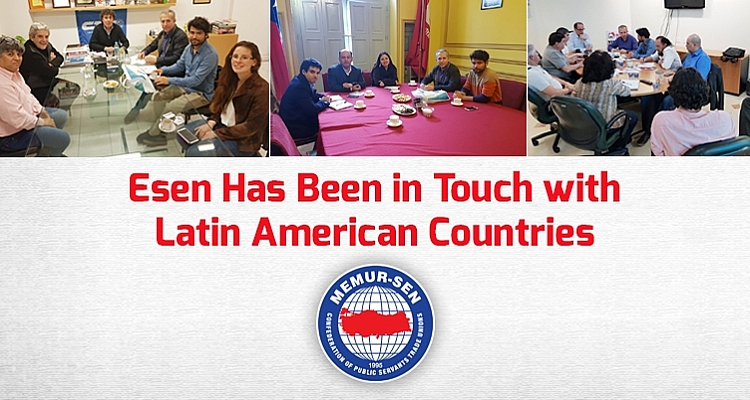 Esen has been in touch with Latin American countries